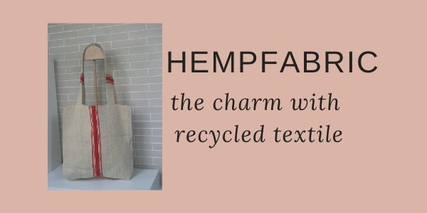 Recycled hempfabric: from old grainsack to textile creation