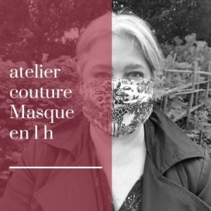atelier couture masque 1 h
